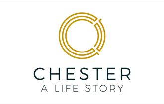 Chester: A Life Story Experience