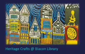 Heritage Crafts at Blacon Library