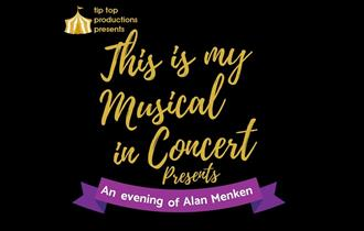 This Is My Musical in Concert presents An Evening of Alan Menken