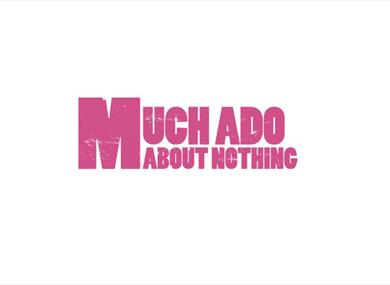 Much Ado About Nothing - Grosvenor Park Open Air Theatre